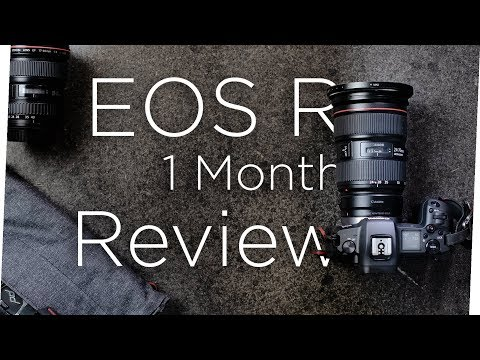 Canon EOS R: The Canon EOS R 1 month later.. Big Mistake?