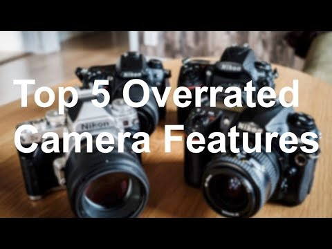 Top 5 overrated camera features