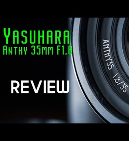 Yasuhara Anthy 35mm F1.8 RF Review