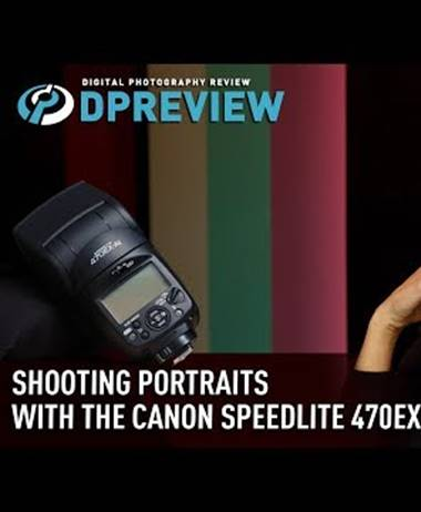 Dpreview: Portrait shooting with the Canon Speedlight 470-EX Ai flash